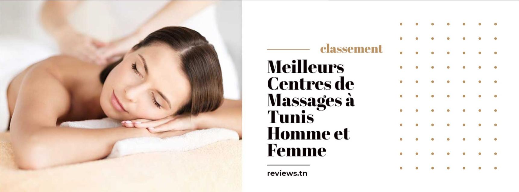 Liste Meilleurs Centres de Massages à Tunis (Homme et Femme)