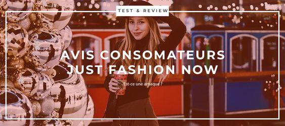 Avis consomateurs Just Fashion Now