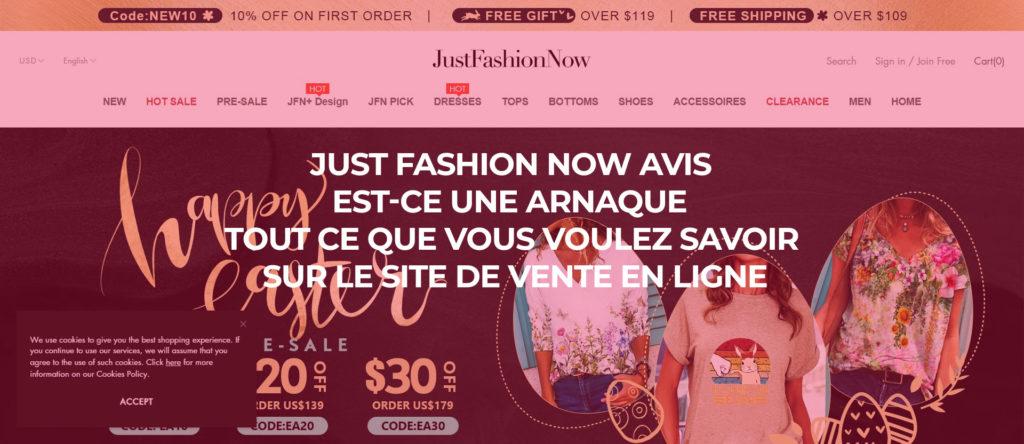 Just Fashion Now Avis : Est-ce une arnaque ? Tout ce que vous voulez savoir sur le site de vente en ligne JustFashionNow.com