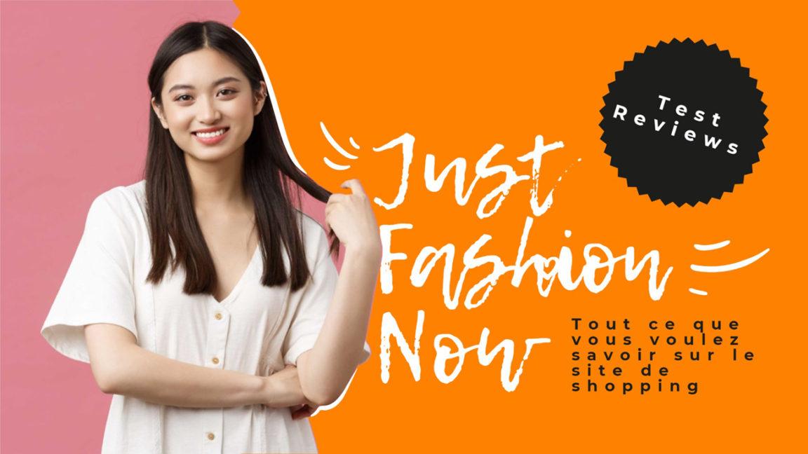 Just Fashion Now Avis : Est-ce une arnaque ? Tout ce que vous voulez savoir sur le site de vente en ligne
