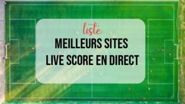 Meilleurs sites live score en direct