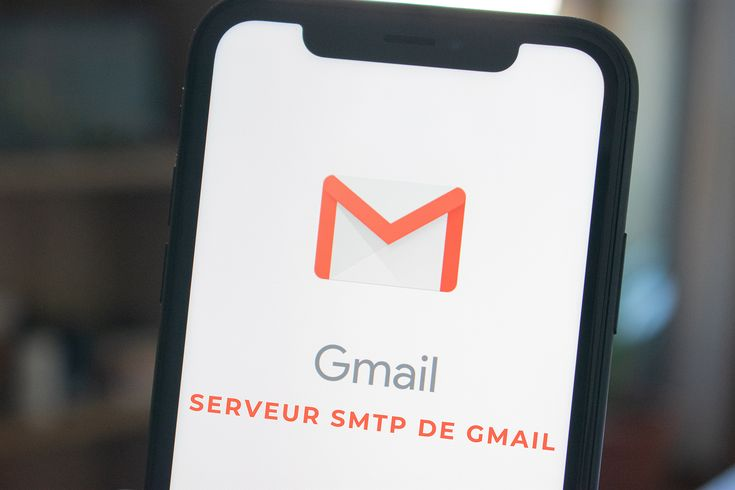 Paramètres de configuration serveurs SMTP Gmail