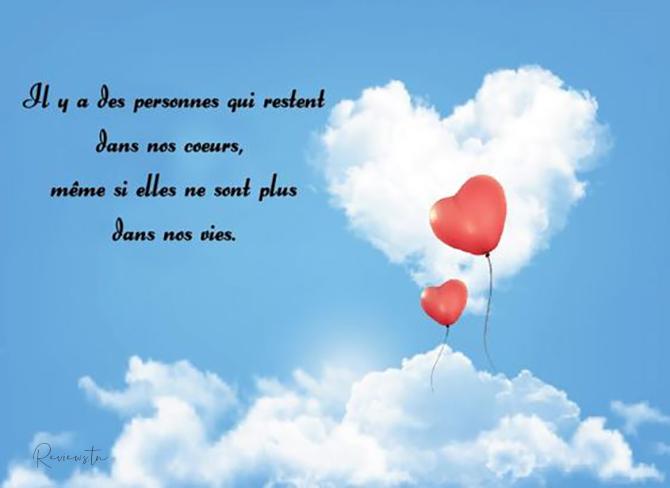 Messages de condoléances courts et simples : Il y a des personnes qui restent dans nos coeurs, même si elles ne sont plus dans nos vies.