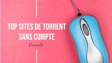 27 Meilleurs Sites de Torrent sans inscription