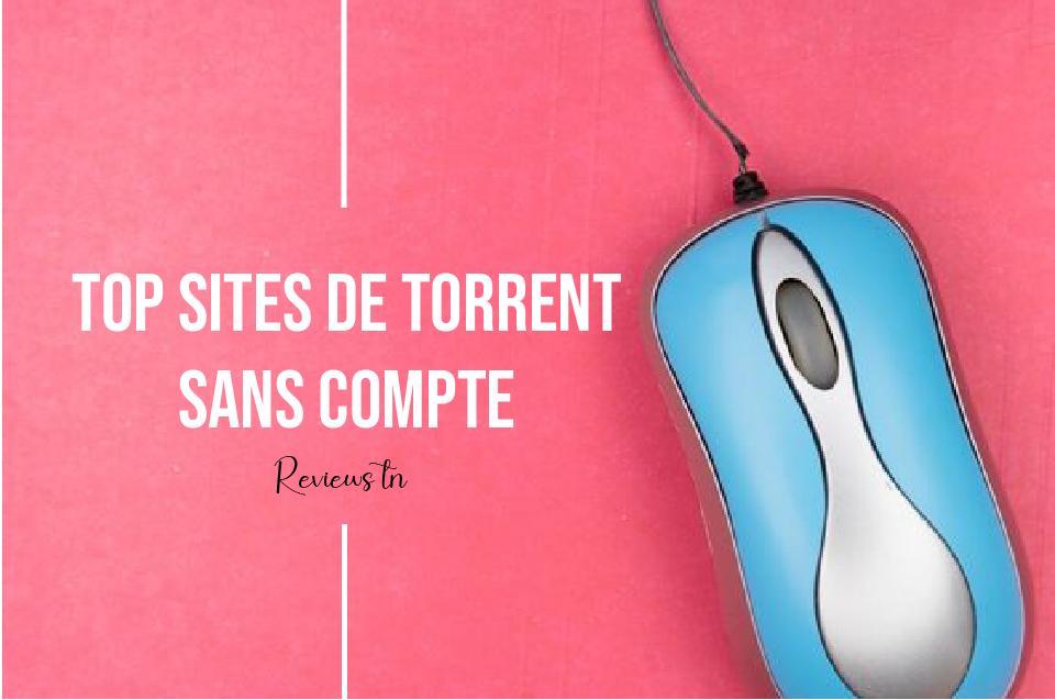 27 Meilleurs Sites de Torrent sans inscription