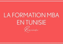 MBA Tunisie : Les Meilleures programmes Master of Business Administration en Tunisie