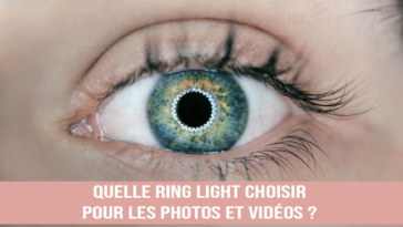 Quelle Ring Light choisir en 2021