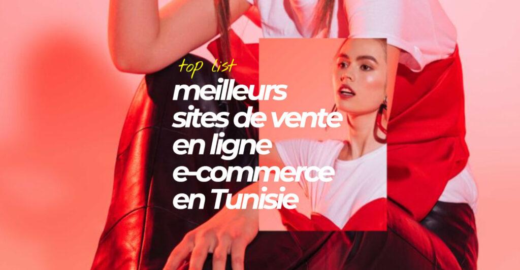 meilleurs sites de vente en ligne et e-commerce en Tunisie