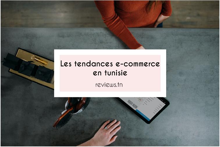 tendance e-commerce en tunisie