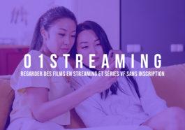 01streaming : Regarder des Films en Streaming et Séries VF Sans inscription