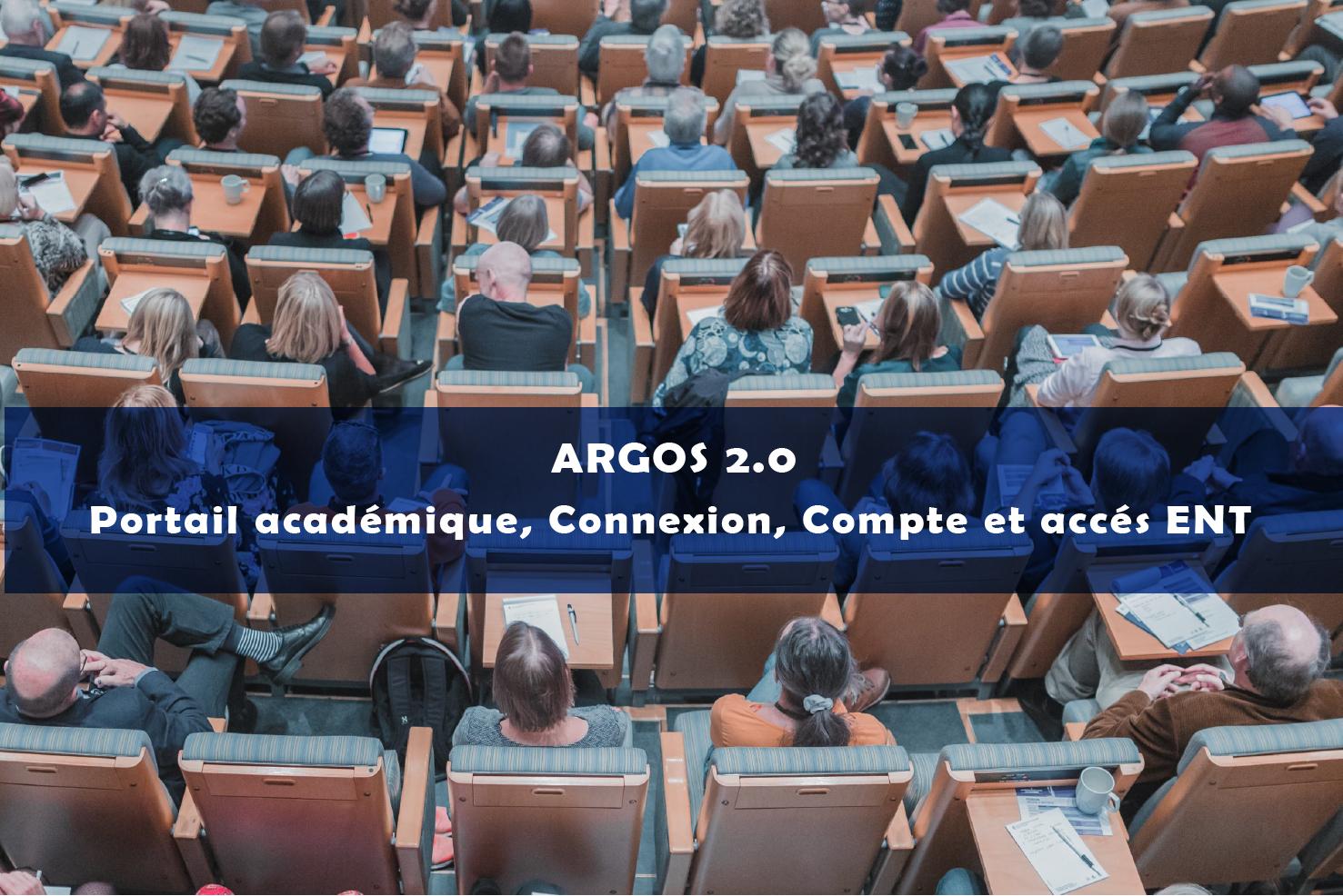 Argos 2.0 Portail académique, Connexion, Compte et Accès ENT