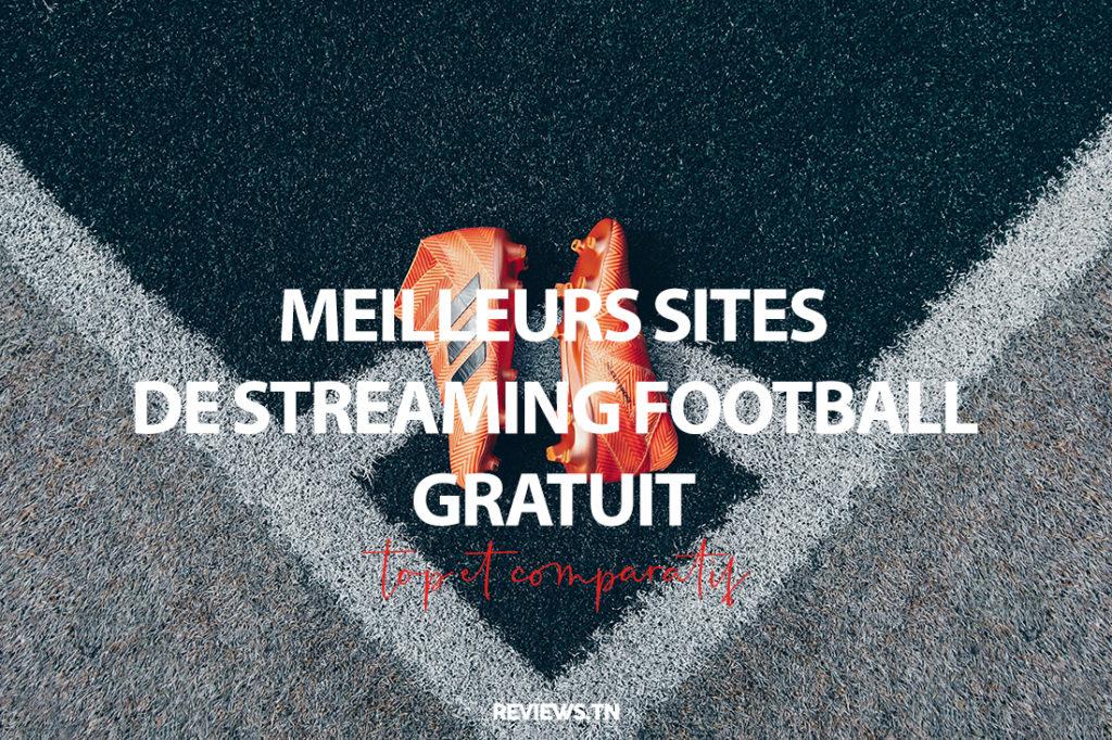 football live stream - Top Meilleurs sites de Streaming football gratuit