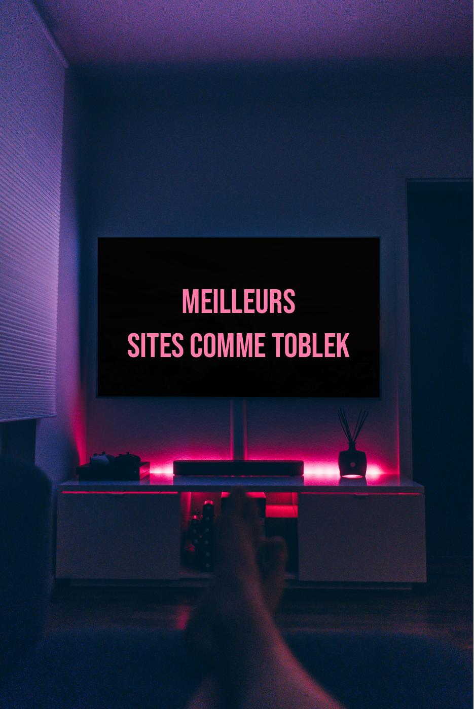 meilleurs sites comme TOBLEK