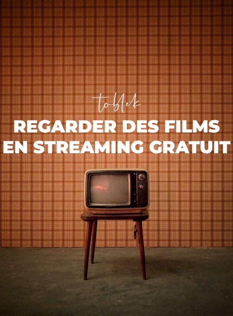 regarder des films en Streaming gratuit : Qui remplace toblek ?