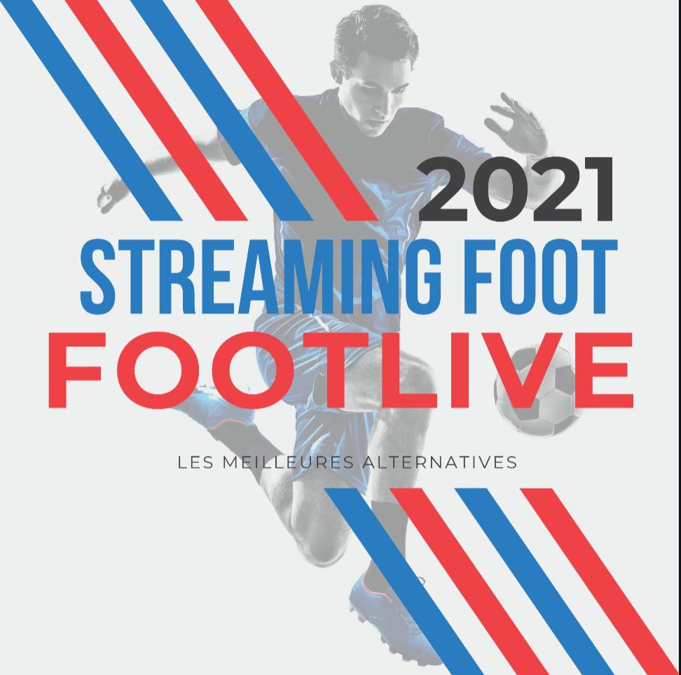 Footlive - site pour regarder les matchs foot en direct
