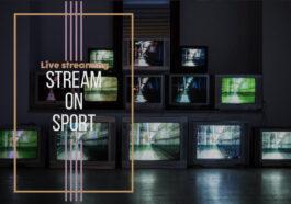 Streamonsport : 21 Meilleurs Sites pour Regarder les Chaines Sportive Gratuitement