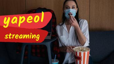 Yapeol : 30 Meilleurs sites pour regarder des Films en Streaming Gratuit