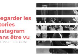 Insta Stories : Meilleurs Sites pour Regarder les Stories Instagram d'une personne sans qu'elle ne le sache