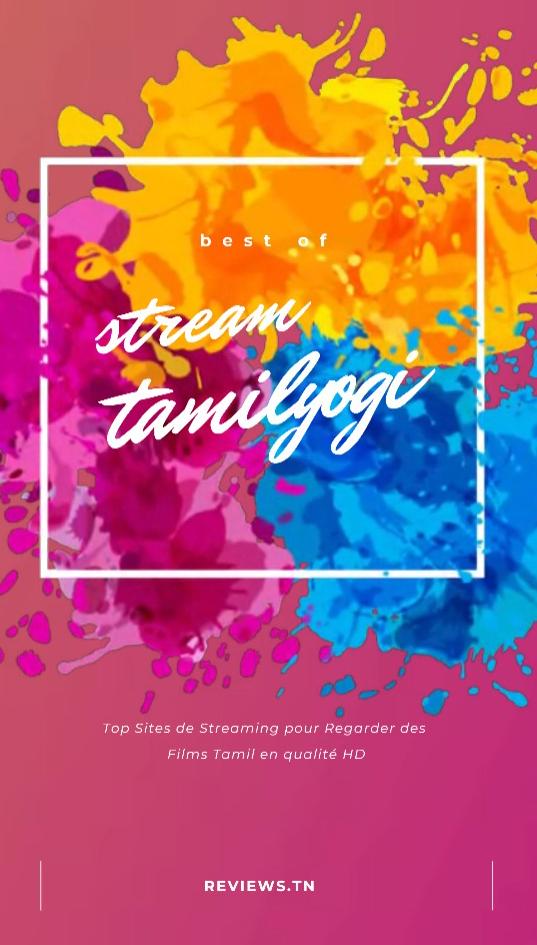 tamilyogi -Top Sites de Streaming pour Regarder des Films Tamil et Bollywood en qualité HD