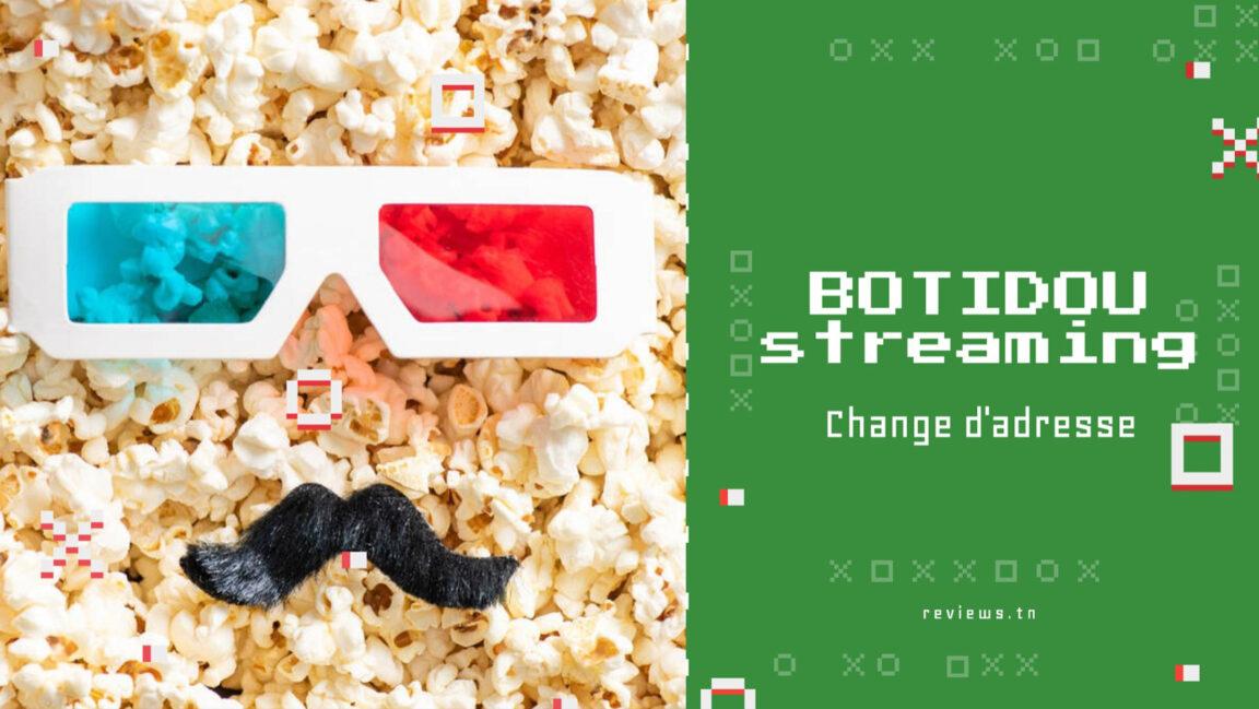 Botidou : Le Site de Streaming Gratuit change d'adresse