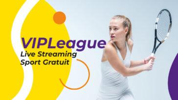 VIPLeague : Regarder les Sports en live Streaming Gratuitement