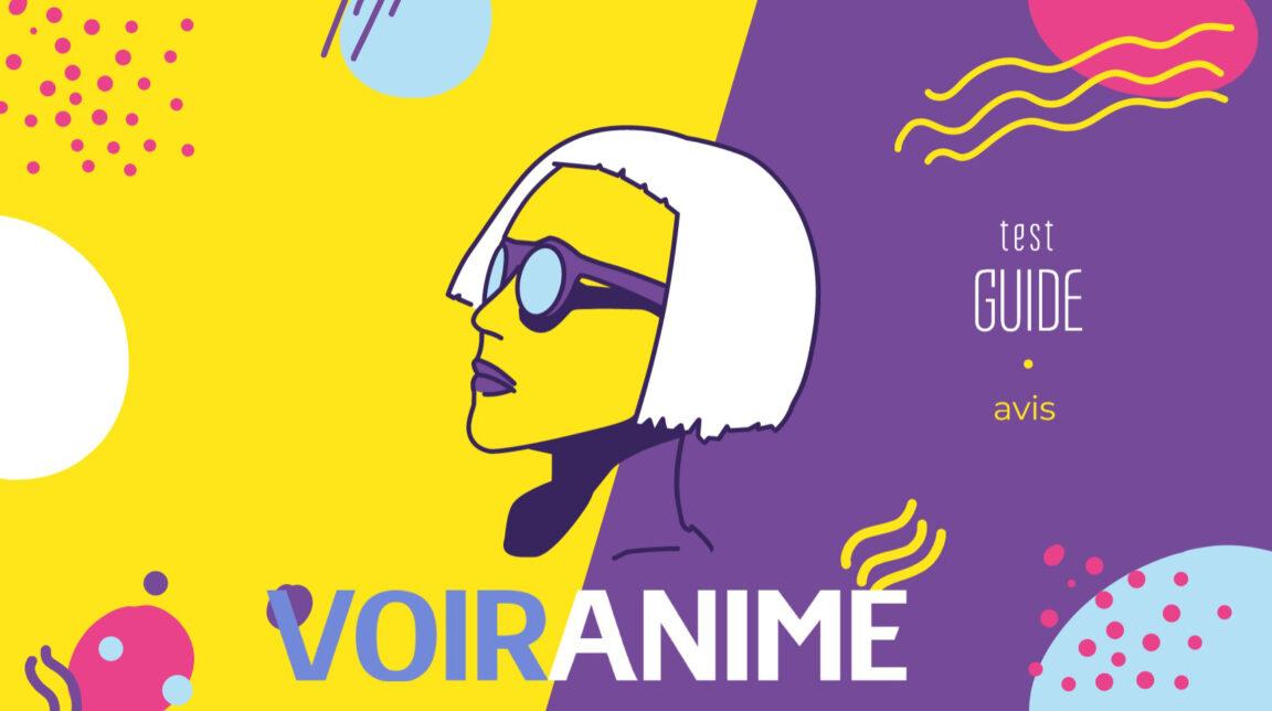 Voiranime : 10 Meilleurs sites pour regarder gratuitement vos Animes en Streaming HD (VF et VOSTFR)