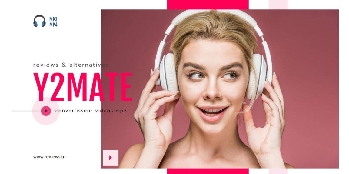 Y2mate : Top Site pour Convertir une vidéo YouTube en MP3 et MP4 (édition 2021)