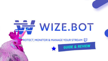 Wizebot : le bot Twitch pour gérer, surveiller et sécuriser votre Streaming (Guide 2021)