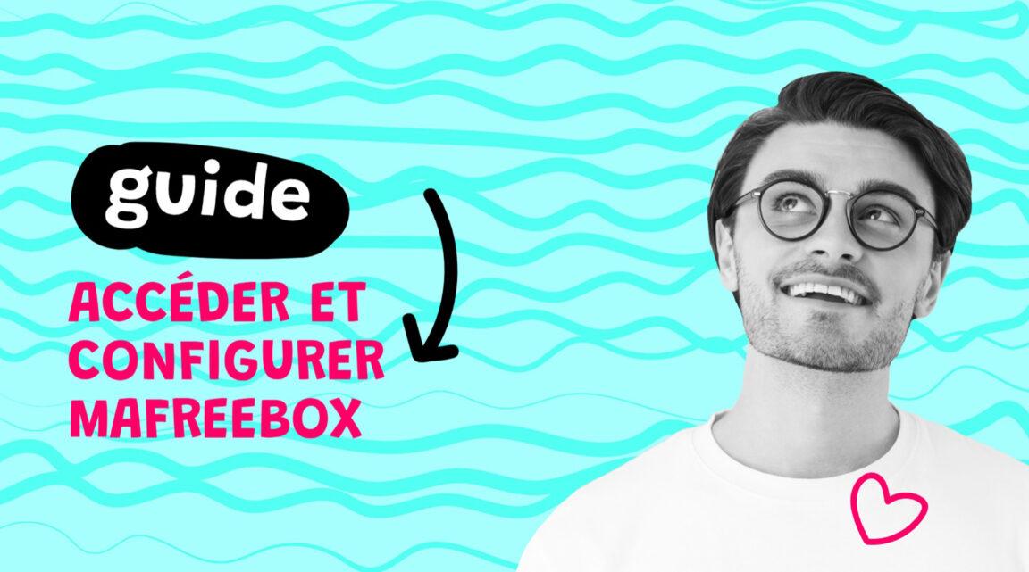 Mafreebox : Comment Accéder et Configurer votre Freebox OS