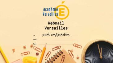 Webmail Versailles - Comment Utiliser la Messagerie de l'académie de Versailles (Mobile et Web)
