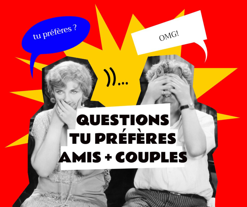 Meilleures Questions tu préfères pour Amis et couples (Hard et Drôles)