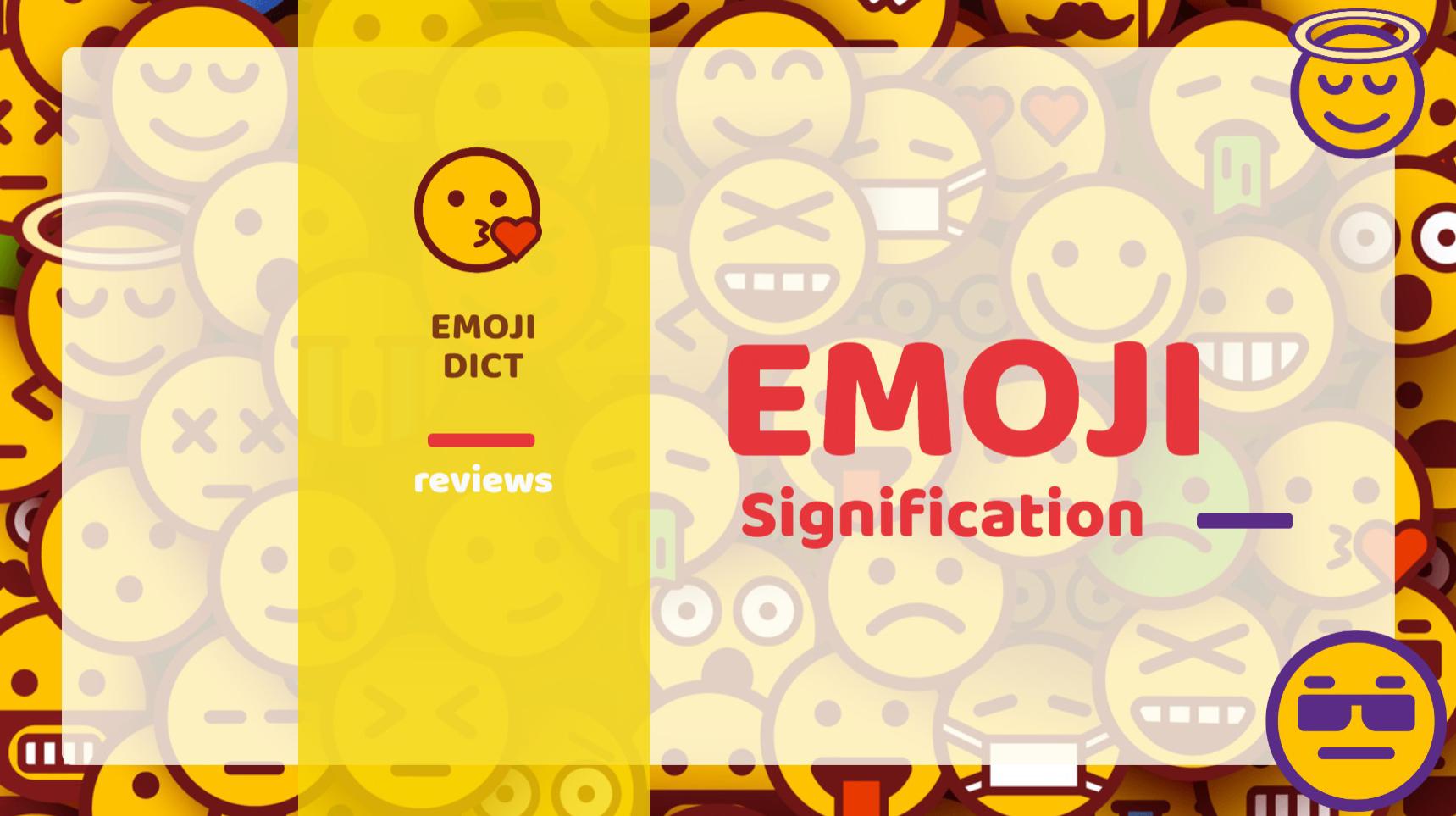 Signification Emoji: Top 45 Smileys que vous devriez connaître leurs Significations cachées