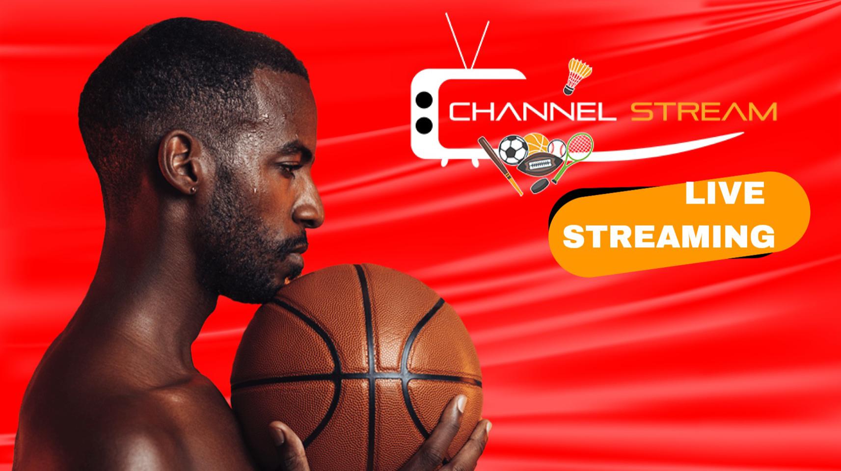 ChannelStream : Regarder gratuitement les chaînes Sportives en live Streaming