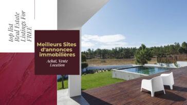 Top Meilleurs Sites d'annonces immobilières Gratuites pour Acheter, louer et vendre en ligne