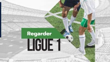 Top Meilleurs Sites pour regarder les match de Ligue 1 en direct gratuit