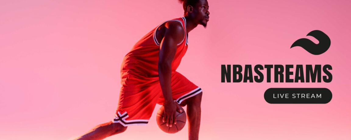 NBA Streams : Top 21 Meilleurs Sites de Live Streaming NBA Gratuits