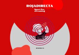 Rojadirecta: ไซต์ที่ดีที่สุดในการรับชมกีฬาสดสตรีมมิ่งฟรี