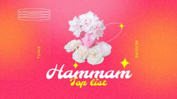 Top : Les 10 Meilleurs Hammam et Spa à Tunis pour se Relaxer