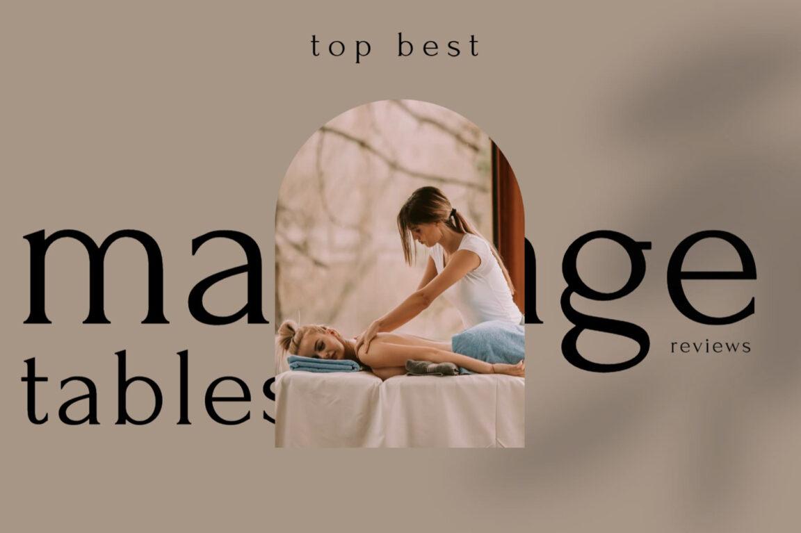 Top : 10 Meilleures Tables de Massages Pliantes et Professionnelles pour se relaxer